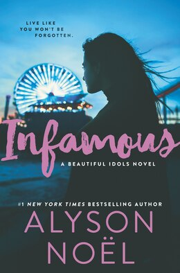 Book Infamous by Alyson Noel