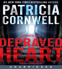 Book Depraved Heart CD: A Scarpetta Novel by Patricia Cornwell