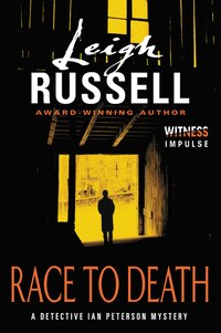 Race To Death: A Detective Ian Peterson Mystery