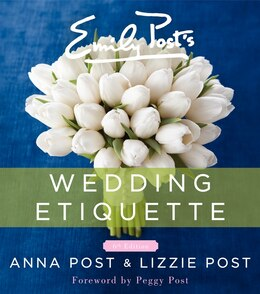 Book Emily Post's Wedding Etiquette, 6e by Anna Post