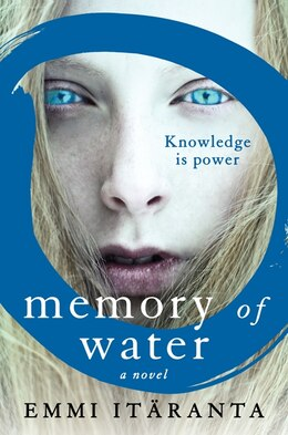 Book Memory Of Water: A Novel by Emmi Itäranta