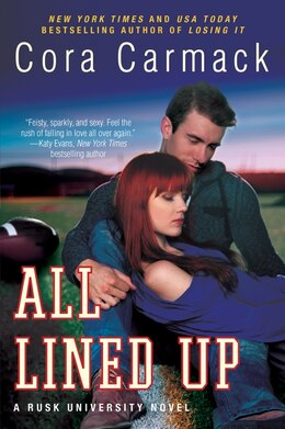 Book All Lined Up: A Rusk University Novel by Cora Carmack