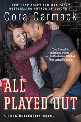 Book All Played Out: A Rusk University Novel by Cora Carmack