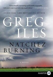 Natchez Burning Lp: A Novel