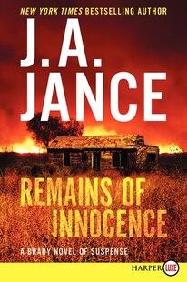 Remains Of Innocence Lp: A Brady Novel Of Suspense