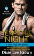 Tempt The Night: A Trust No One Novel by Dixie Lee Brown