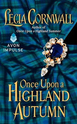 Book Once Upon A Highland Autumn by Lecia Cornwall