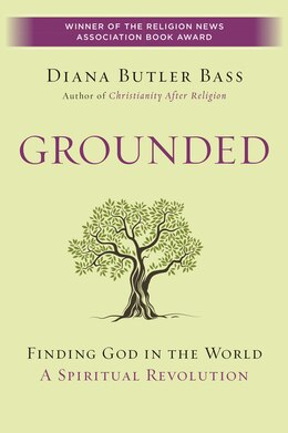 Book Grounded: Finding God in the World-A Spiritual Revolution by Diana Butler Bass