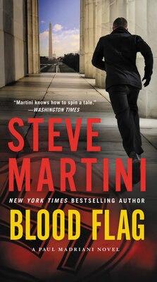 Book Blood Flag: A Paul Madriani Novel by Steve Martini