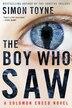 The Boy Who Saw: A Solomon Creed Novel by Simon Toyne