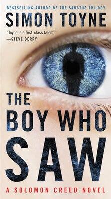 Book The Boy Who Saw: A Solomon Creed Novel by Simon Toyne