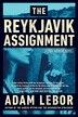 The Reykjavik Assignment: A Yael Azoulay Novel by Adam Lebor