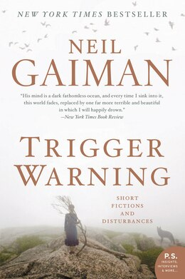 Book Trigger Warning: Short Fictions and Disturbances by Neil Gaiman