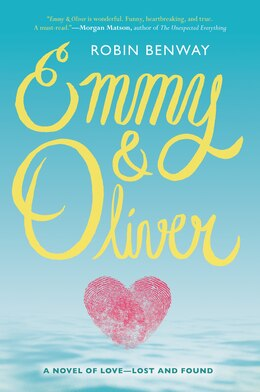 Book Emmy & Oliver by Robin Benway