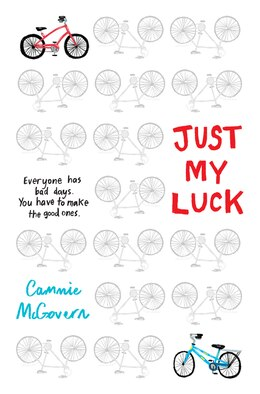 Book Just My Luck by Cammie McGovern