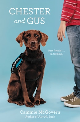 Book Chester And Gus by Cammie McGovern