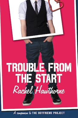 Book Trouble From The Start by Rachel Hawthorne