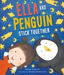 Book Ella and Penguin Stick Together by Megan Maynor