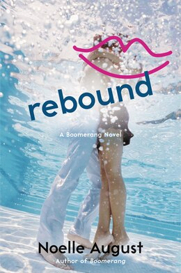 Book Rebound: A Boomerang Novel by Noelle August