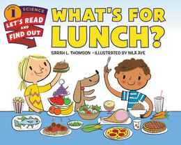 Book What's for Lunch? by Sarah L. Thomson