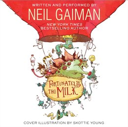 Book Fortunately, The Milk Cd by Neil Gaiman