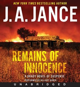 Book Remains Of Innocence Unabridged Cd: A Brady Novel Of Suspense by J A Jance