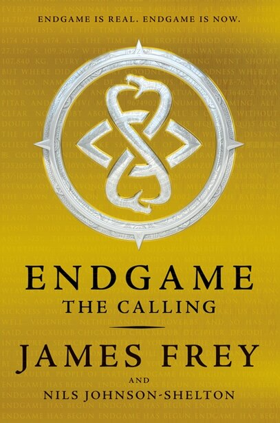 Endgame: The Calling: The Calling by James Frey