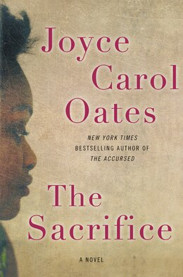 Book The Sacrifice: A Novel by Joyce Carol Oates