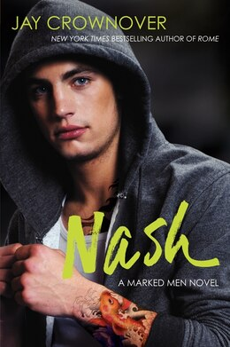 Book Nash: A Marked Men Novel by Jay Crownover