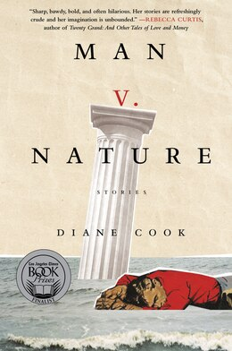 Book Man V. Nature: Stories by Diane Cook