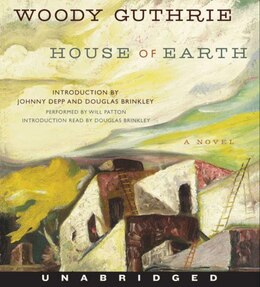 Book House Of Earth Low Price Cd: A Novel by Woody Guthrie