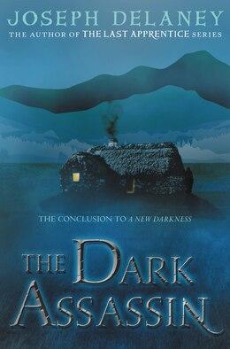 Book The Dark Assassin by Joseph Delaney
