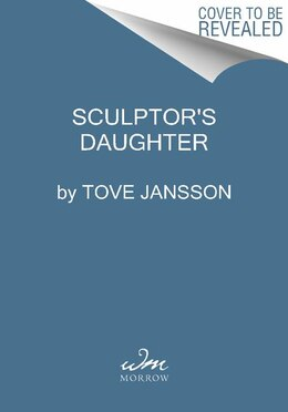Book Sculptor's Daughter: A Childhood Memoir by Tove Jansson