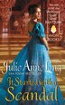 It Started With A Scandal: Pennyroyal Green Series by Julie Anne Long