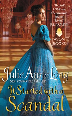 Book It Started With A Scandal: Pennyroyal Green Series by Julie Anne Long