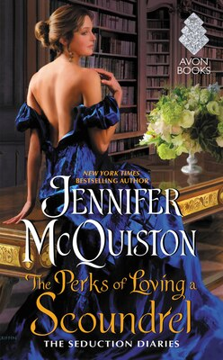 Book The Perks of Loving a Scoundrel: The Seduction Diaries by Jennifer Mcquiston