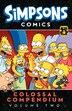 Simpsons Comics Colossal Compendium Volume 2 by Matt Groening