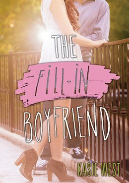 Book The Fill-In Boyfriend by Kasie West