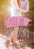 The Fill-In Boyfriend