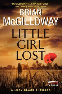 Little Girl Lost: A Lucy Black Thriller