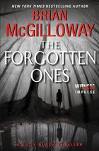 The Forgotten Ones: A Lucy Black Thriller