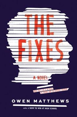 Book The Fixes: A Novel by Owen Matthews