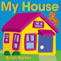 Book My House Board Book by Byron Barton