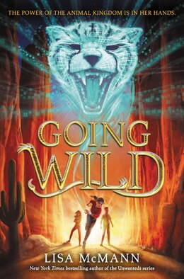 Book Going Wild by Lisa McMann
