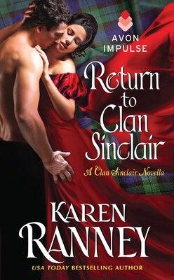 Book Return To Clan Sinclair: A Clan Sinclair Novella by Karen Ranney