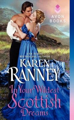 Book In Your Wildest Scottish Dreams by Karen Ranney