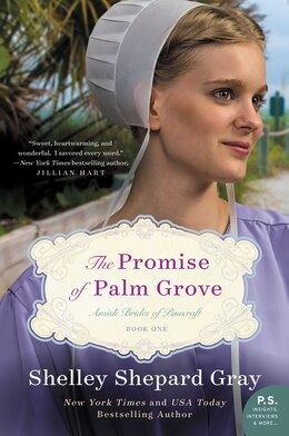 Book The Promise Of Palm Grove: Amish Brides Of Pinecraft, Book One by Shelley Shepard Gray