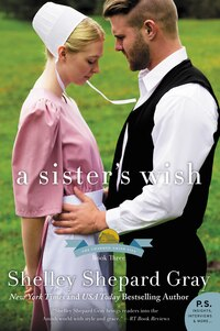 A Sister's Wish: The Charmed Amish Life, Book Three
