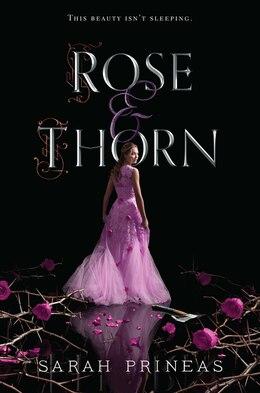Book Rose & Thorn by Sarah Prineas