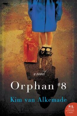 Book Orphan #8: A Novel by Kim Van Alkemade